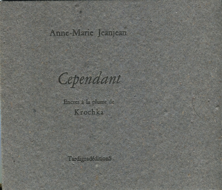 Anne-Marie Jeanjean, couverture de Cependant, Tardigradéditions